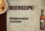 Watermelon Ceviche
